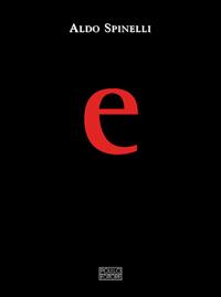 """La creatività di Neos MDR al servizio della lettera """"E"""".  L'agenzia, Aldo Spinelli e  e@rchimede ideatori di un libro dedicato al   """"potere"""" della più antica tra le vocali."""