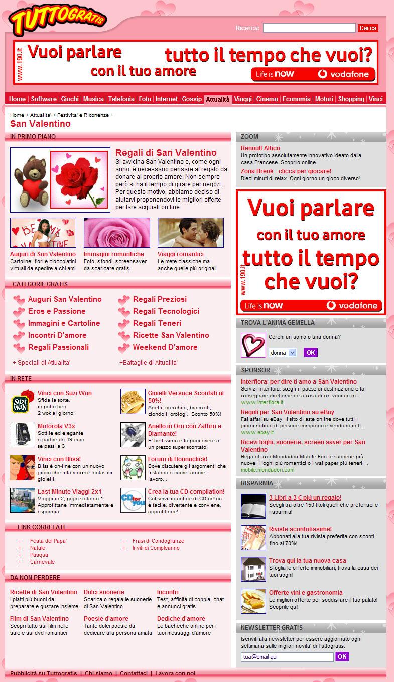 Tuttogratis Italia S.p.A. realizza uno   speciale editoriale dedicato alla festa degli innamorati interamente sponsorizzato da Vodafone.
