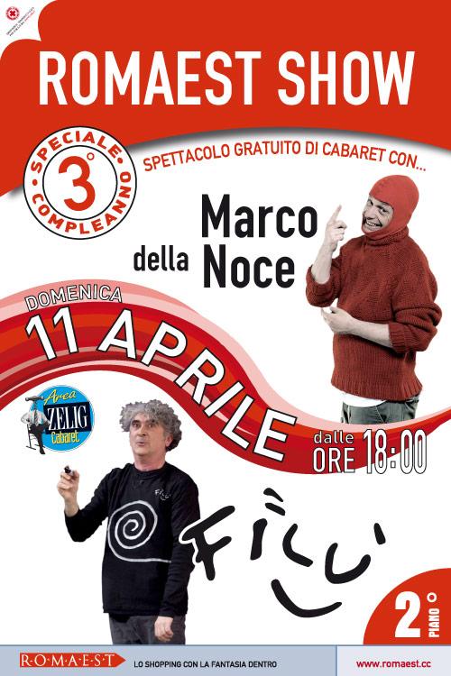 A Romaest torna il cabaret, con Marco Della Noce e Filù
