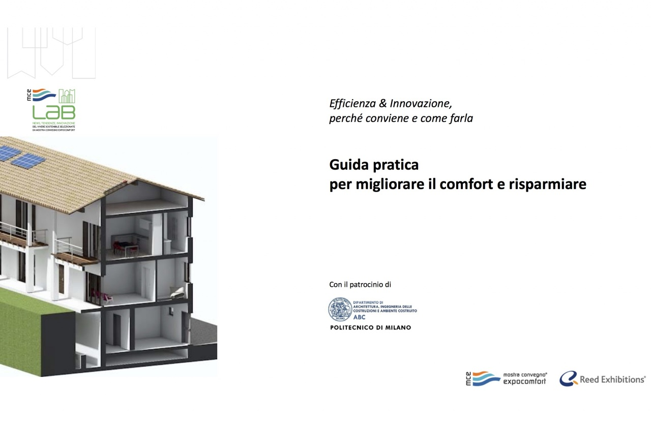 Capricci climatici ed elevati consumi energetici? Luca Mercalli, Politecnico di Milano e MCE Lab insieme per la prima guida per migliorare il comfort abitativo e risparmiare