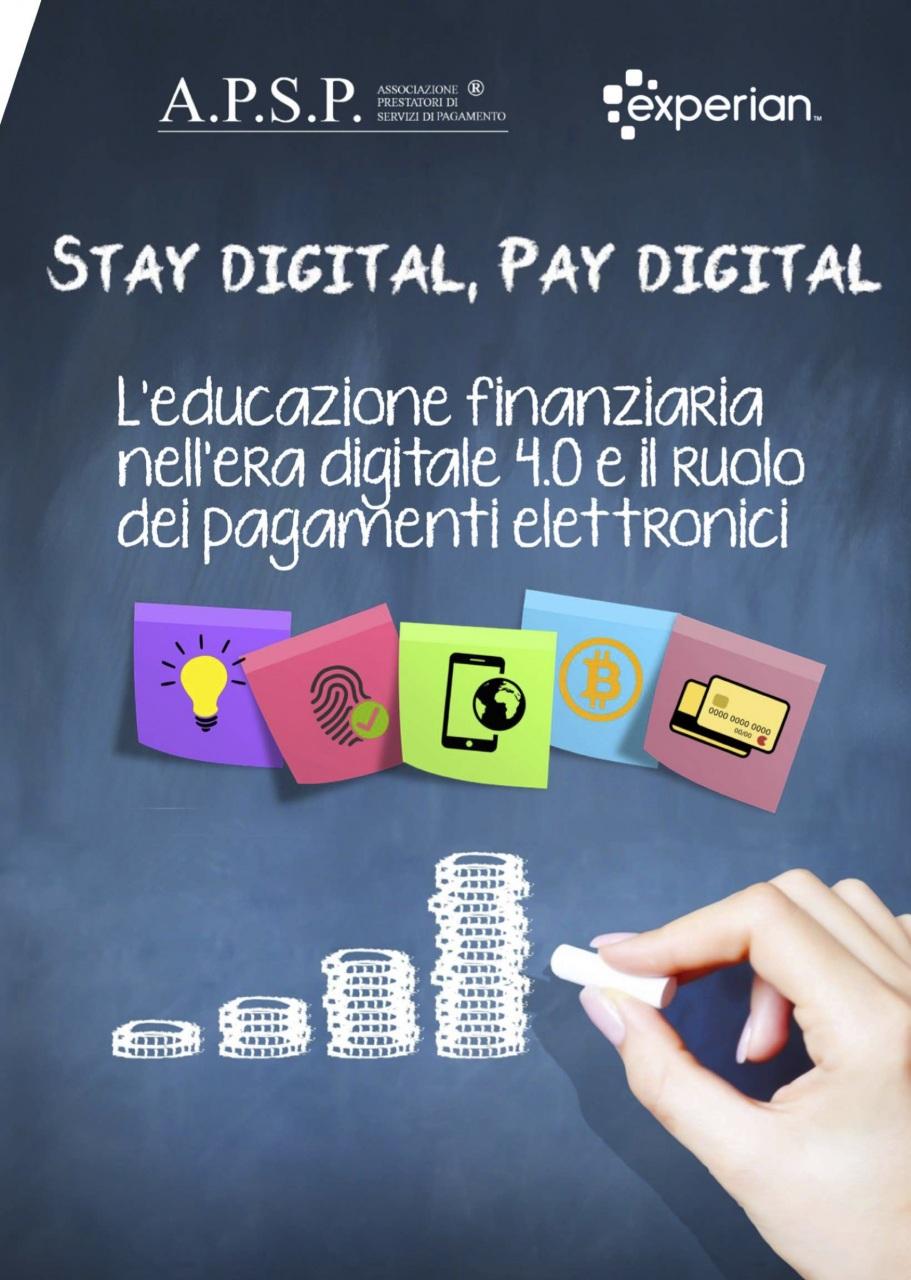 Stay Digital, Pay Digital: l'educazione finanziaria è il driver per lo sviluppo economico italiano