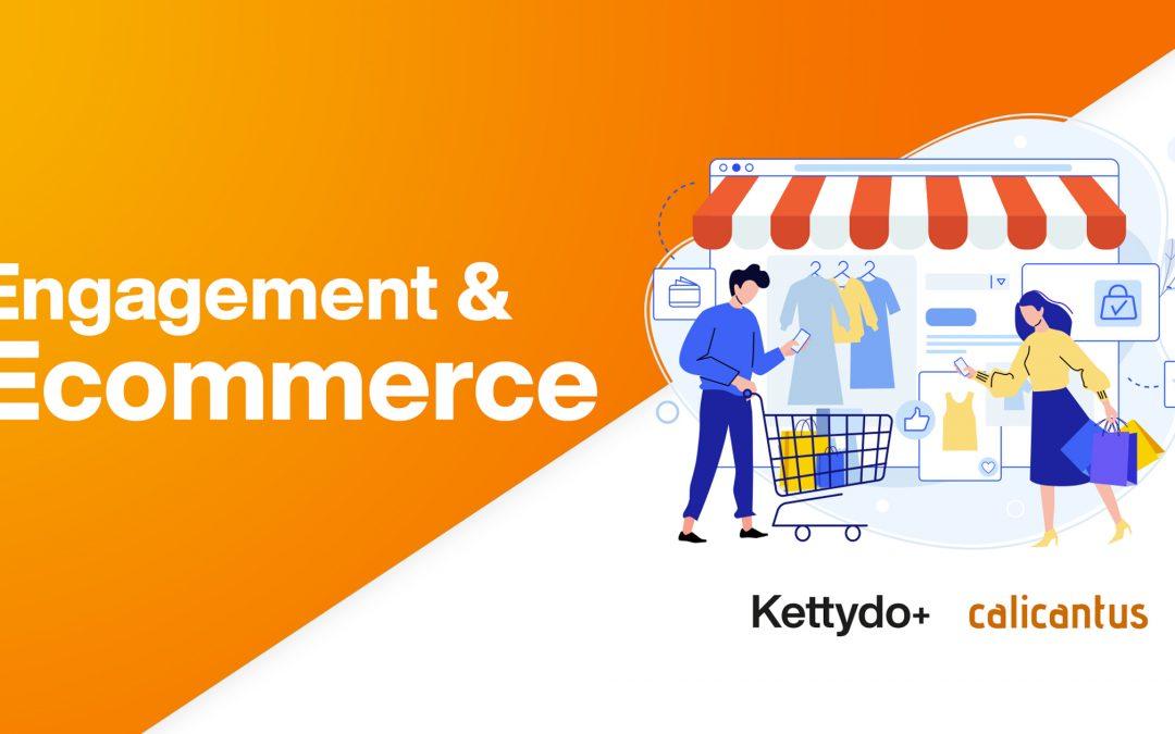 Kettydo+ e Calicantus: alleanza strategica per unire Engagement con Ecommerce